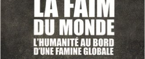Un livre, un commentaire : « La faim du monde – L'humanité au bord d'une famine globale » de Hugues Stoeckel